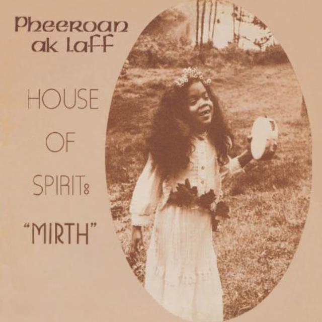 Pheeroan Aklaff HOUSE OF SPIRIT: MIRTH Vinyl Record
