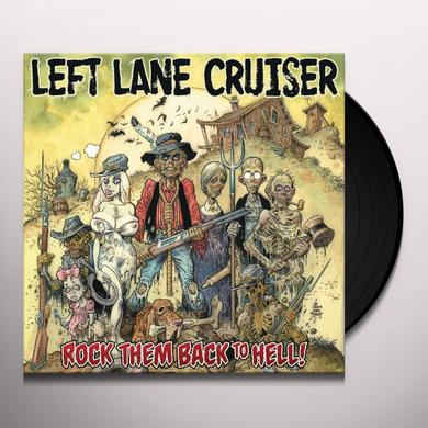 Left Lane Cruiser ROCK THEM BACK TO HELL Vinyl Record