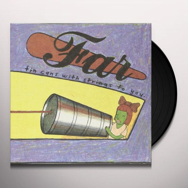 Far TIN CANS WITH STRINGS TO YOU Vinyl Record - 180 Gram Pressing