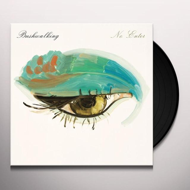 Bushwalking NO ENTER Vinyl Record