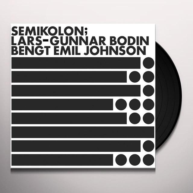 Lars-Gunnar Bodin / Bengt Emil Johnson SEMIKOLON Vinyl Record