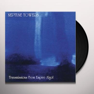 Neptune Towers TRANSMISSIONS FROM EMPIRE ALGOL Vinyl Record