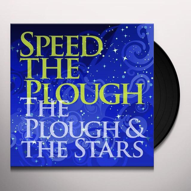 Speed The Plough PLOUGH & THE STARS Vinyl Record