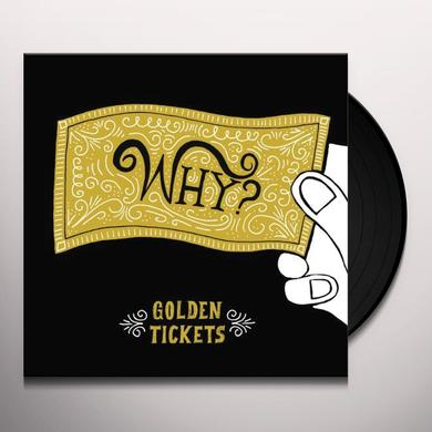 Why GOLDEN TICKETS Vinyl Record