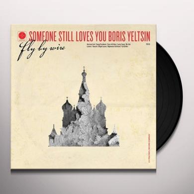 Someone Still Loves You Boris Yeltsin FLY BY WIRE Vinyl Record