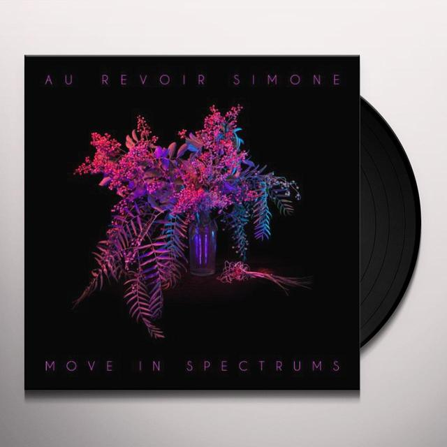 Au Revoir Simone MOVE IN SPECTRUMS Vinyl Record