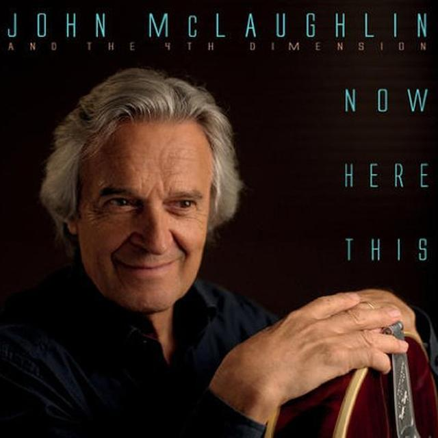 John Mclaughlin & The 4Th Dimension NOW HERE THIS Vinyl Record - Limited Edition, 180 Gram Pressing