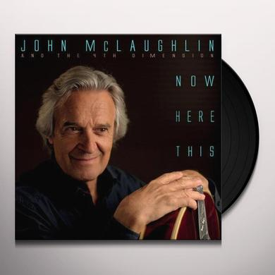 John Mclaughlin & The 4Th Dimension NOW HERE THIS Vinyl Record