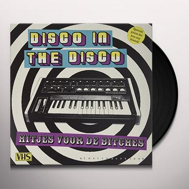 Disco In The Disco HITJES VOOR DE BITCHES Vinyl Record