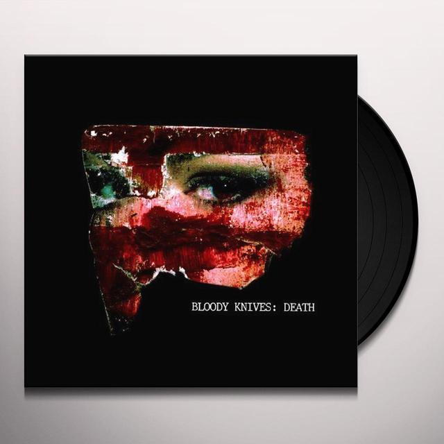 Bloody Knives DEATH (EP) Vinyl Record