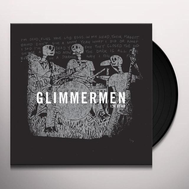 Glimmermen I'M DEAD Vinyl Record