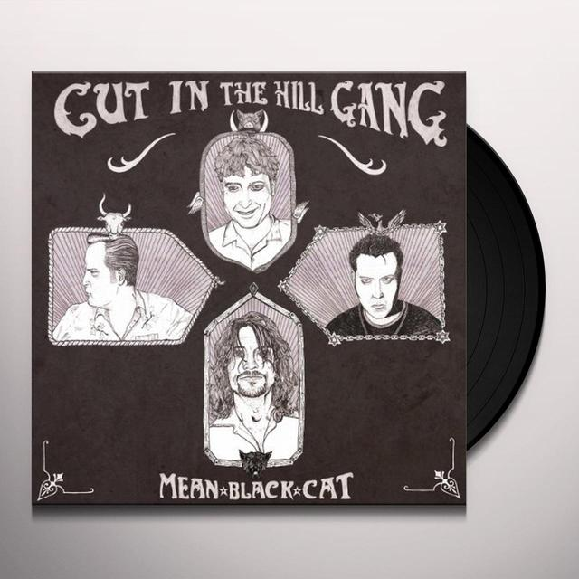 Cut In The Hill Gang MEAN BLACK CAT Vinyl Record