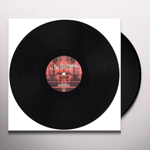 ILL LIFE (EP) Vinyl Record