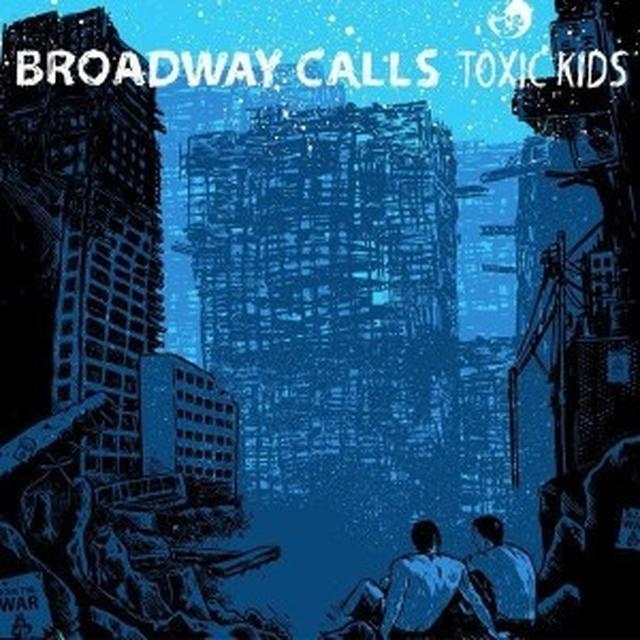 Broadway Calls TOXIC KIDS Vinyl Record