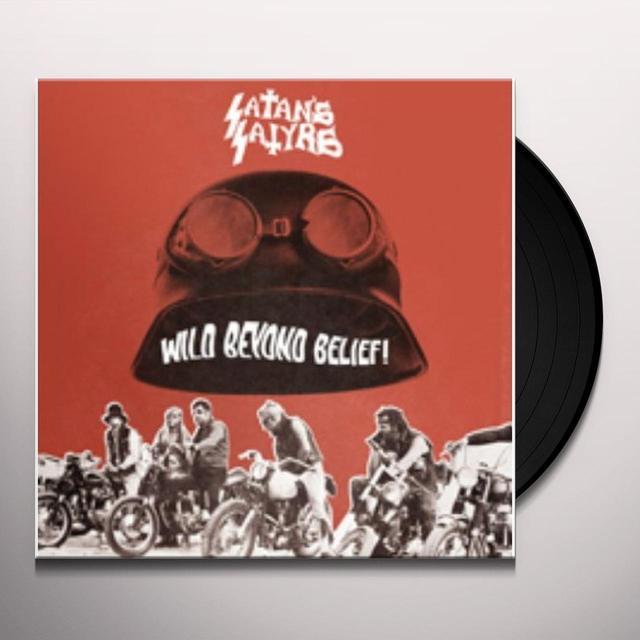 Satan'S Satyrs WILD BEYOND BELIEF Vinyl Record