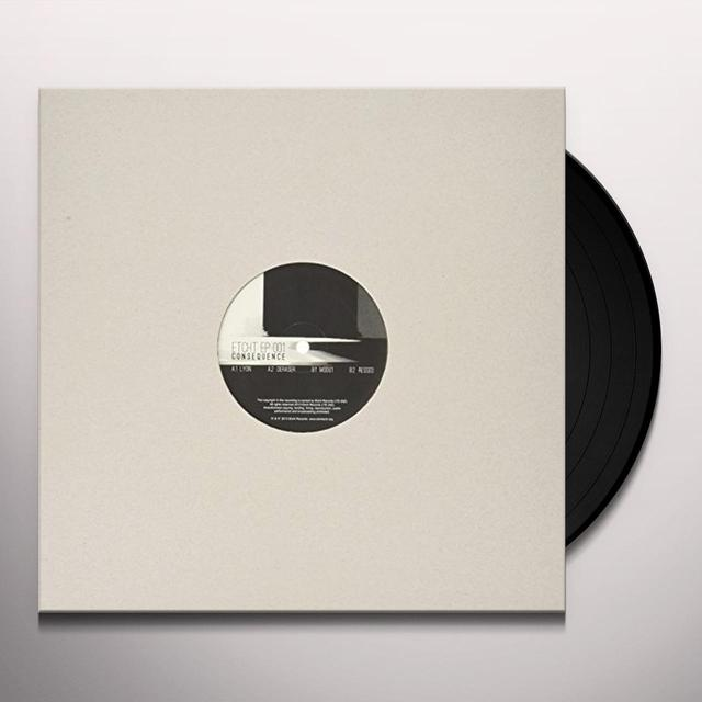 Consequence ETCHT EP 001 (EP) Vinyl Record