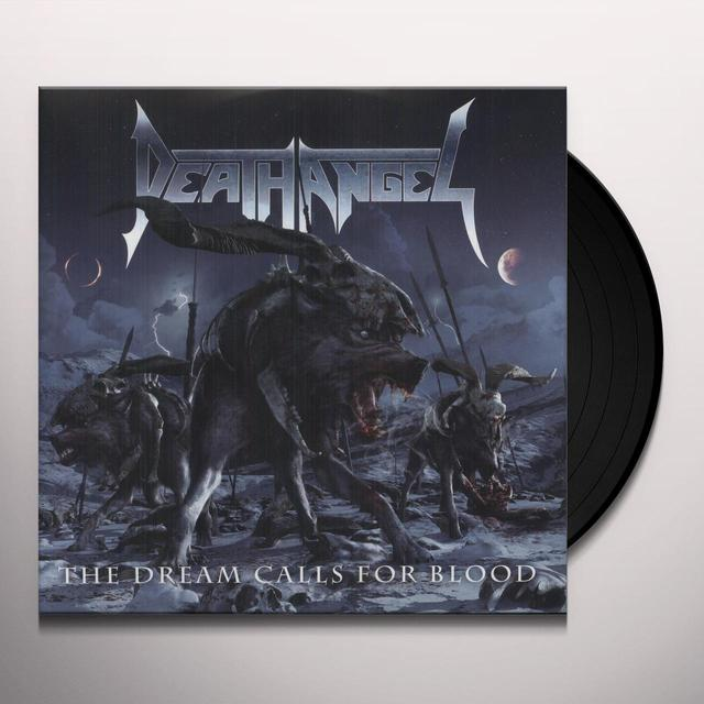 Death Angel DREAM CALLS FOR BLOOD Vinyl Record