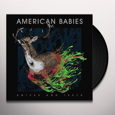 American Babies KNIVES & TEETH Vinyl Record