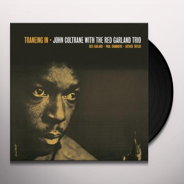 John With The Red Garland Trio Coltrane TRANEING IN (BONUS TRACK) Vinyl Record - Limited Edition