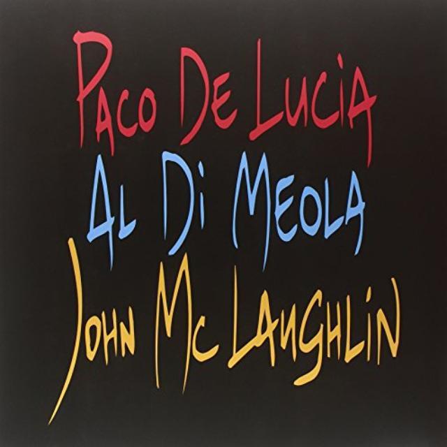 Paco Delucia / Al Dimeola / John Mclaughlin