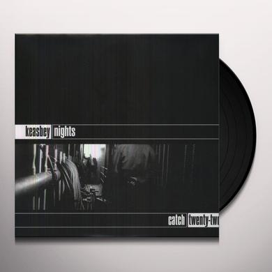 Catch 22 KEASBEY NIGHTS Vinyl Record