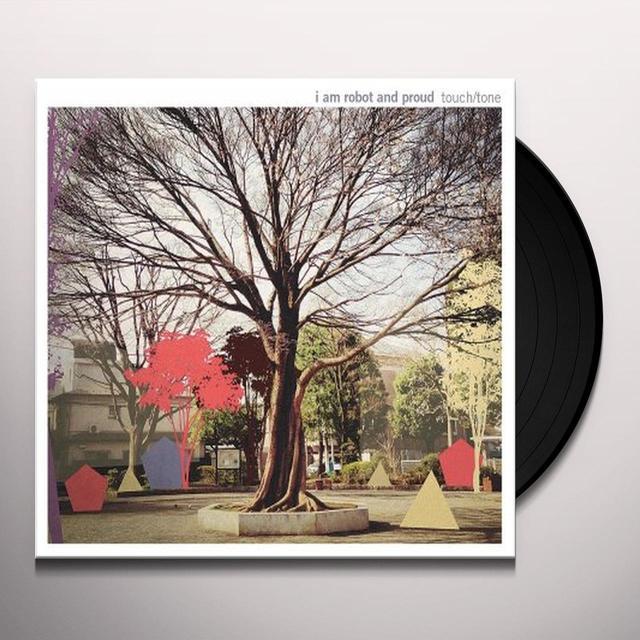 I Am Robot & Proud TOUCH TONE Vinyl Record