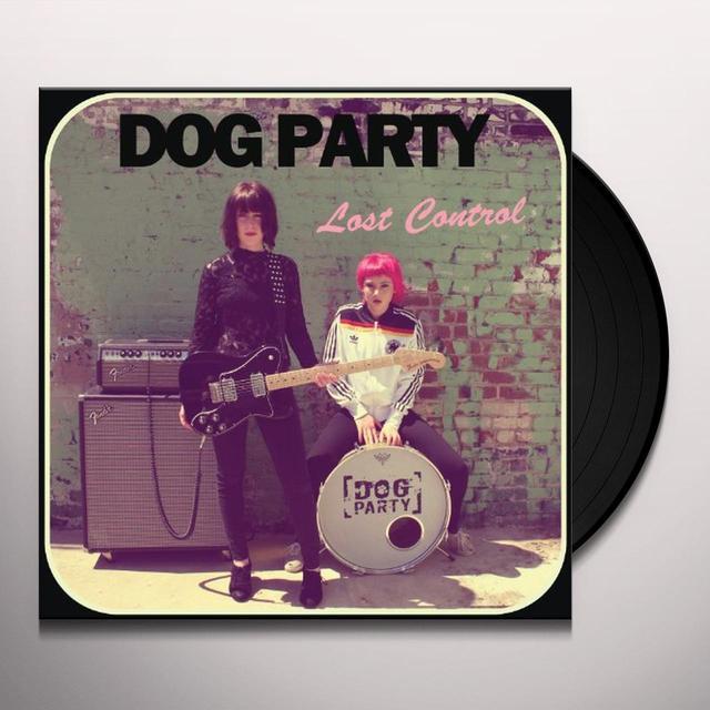 Dog Party LOST CONTROL Vinyl Record