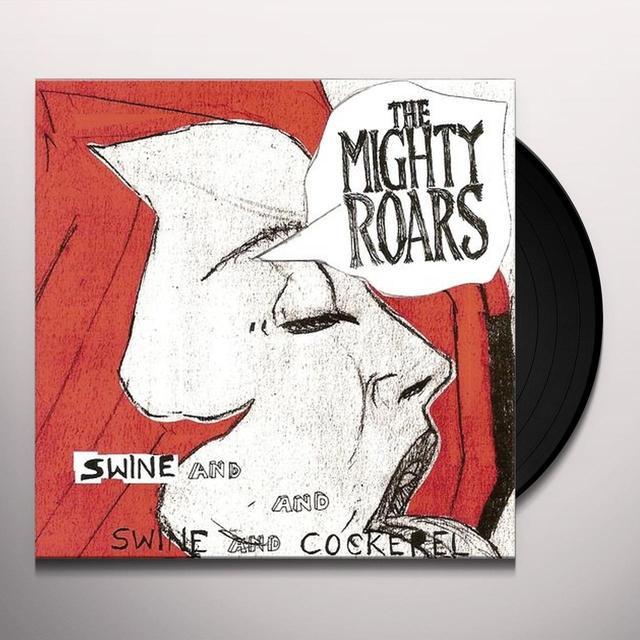Mighty Roars SWINE & COCKEREL Vinyl Record