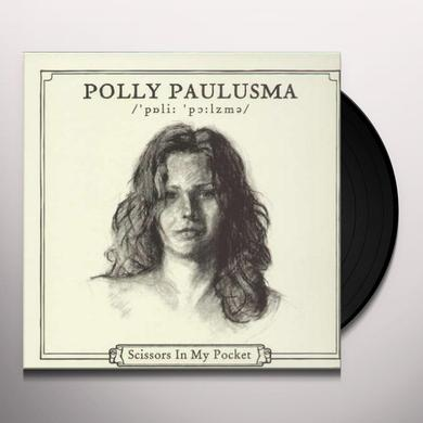 Polly Paulusma SCISSORS IN MY POCKET Vinyl Record - Limited Edition
