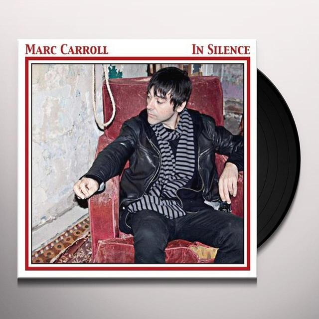 Marc Carroll IN SILENCE Vinyl Record