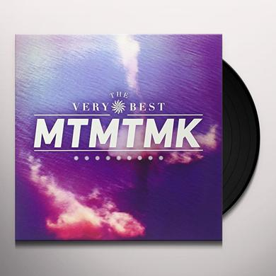 The Very Best MTMTMK Vinyl Record