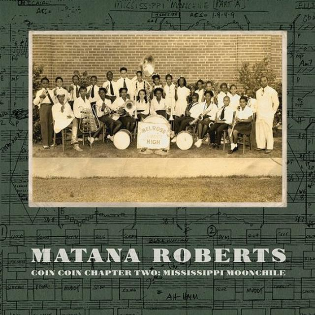 Matana Roberts COIN COIN CHAPTER TWO: MISSISSIPPI MOONCHILE Vinyl Record - 180 Gram Pressing