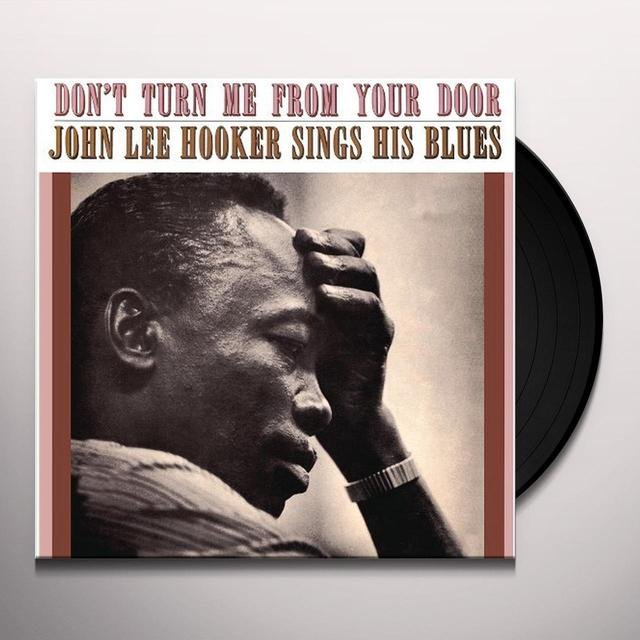 John Lee Hooker DON'T TURN ME FROM YOUR DOOR Vinyl Record - Limited Edition, 180 Gram Pressing