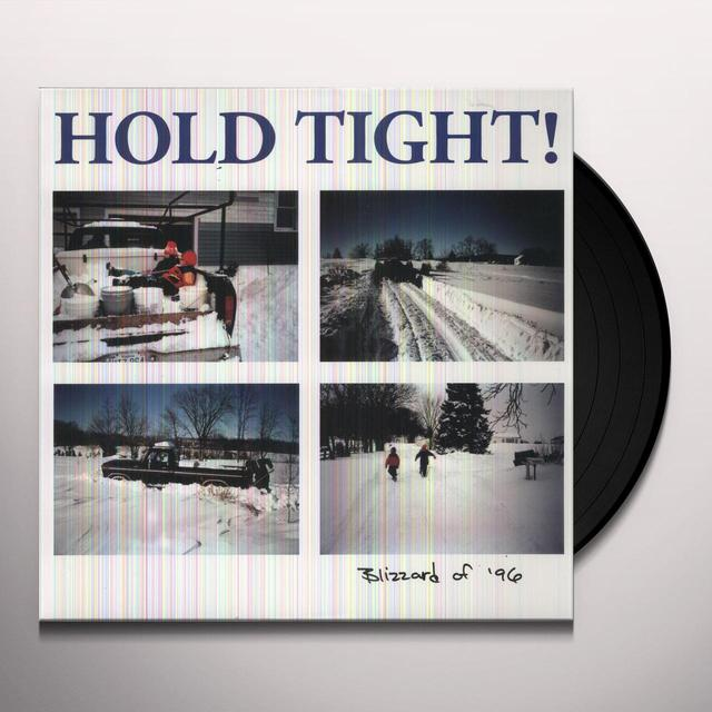 Hold Tight BLIZZARD OF 96 Vinyl Record - Digital Download Included