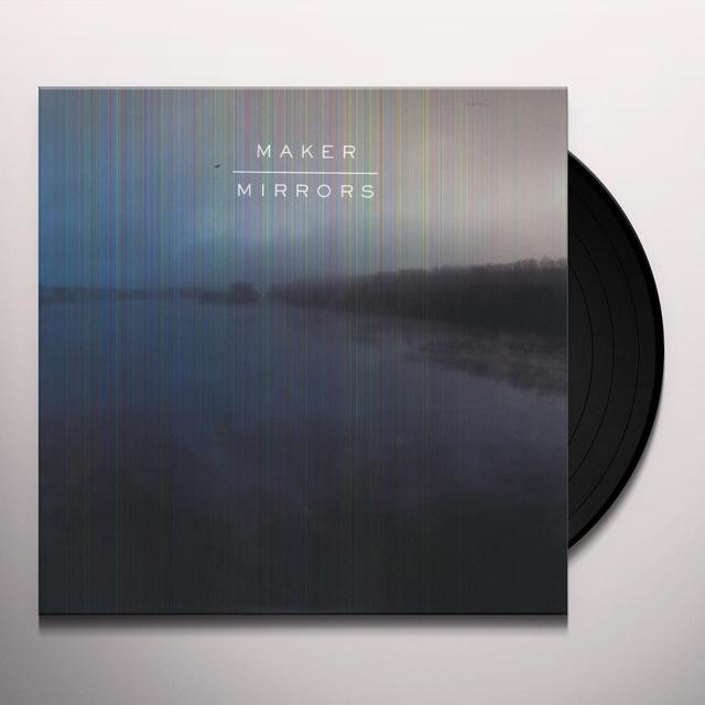 Maker MIRRORS Vinyl Record