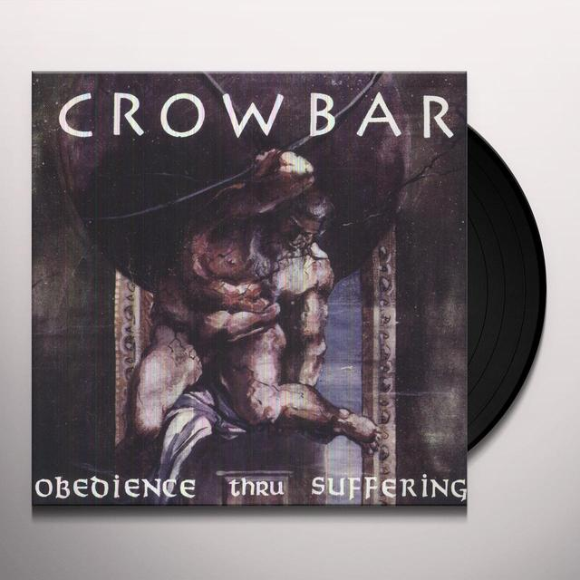 Crowbar OBEDIENCE THRU SUFFERING Vinyl Record