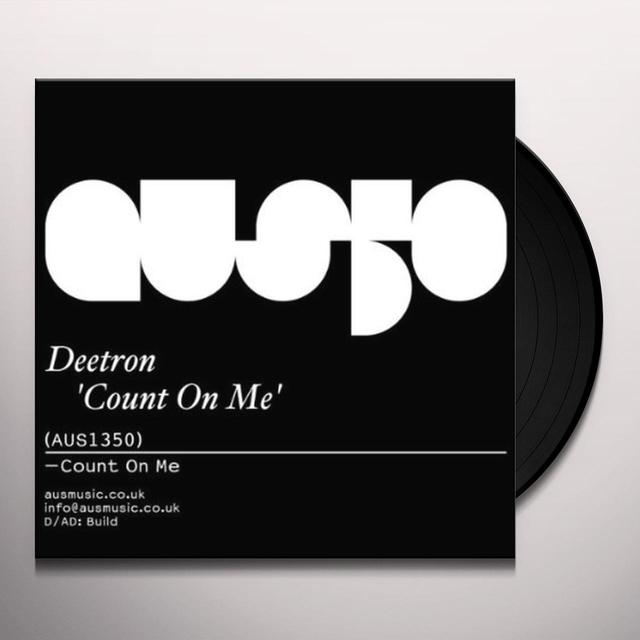 Deetron COUNT ON ME Vinyl Record