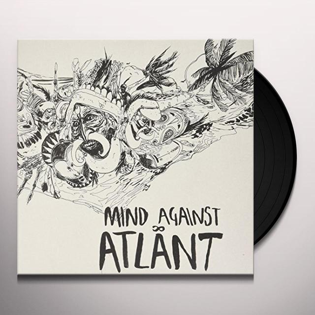 Mind Against ATLANT Vinyl Record