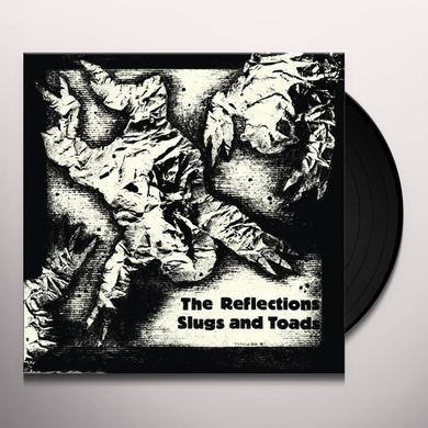 The Reflections SLUGS AND TOADS Vinyl Record