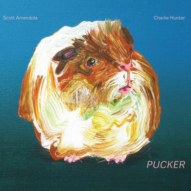 Scott Amendola / Charlie Hunter PUCKER Vinyl Record