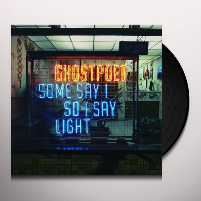 Ghostpoet SOME SAY I SO I SAY LIGHT  (DLI) Vinyl Record - 180 Gram Pressing