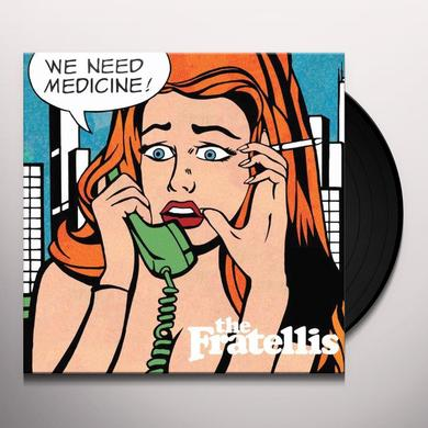 The Fratellis WE NEED MEDICINE Vinyl Record