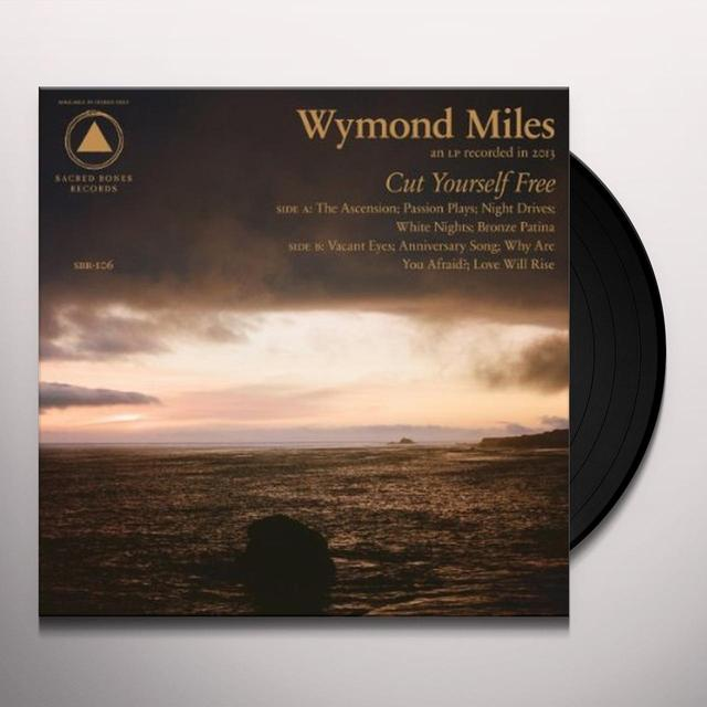 Wymond Miles CUT YOURSELF FREE Vinyl Record