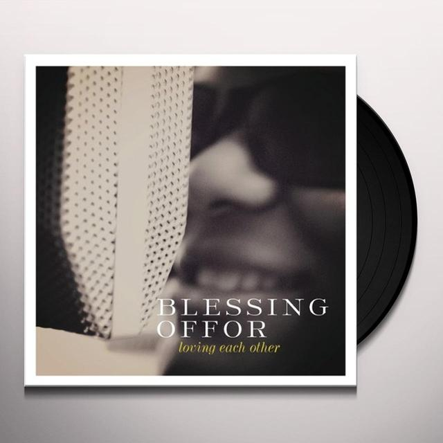 Blessing Offor LOVING EACH OTHER / JUNE Vinyl Record