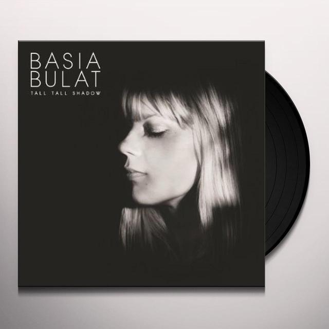 Basia Bulat TALL TALL SHADOW Vinyl Record