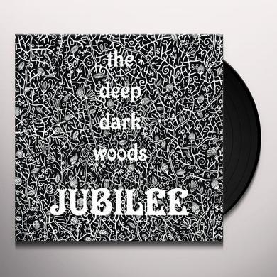 Deep Dark Woods JUBILEE Vinyl Record