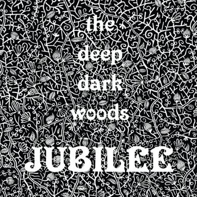 Deep Dark Woods JUBILEE Vinyl Record