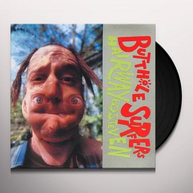 Butthole Surfers HAIRWAY TO STEVEN Vinyl Record