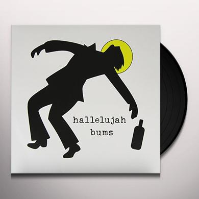 HALLELUJAH BUMS Vinyl Record