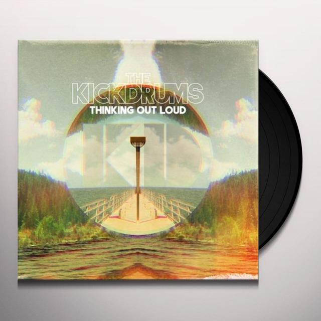 Kickdrums THINKING OUT LOUD Vinyl Record